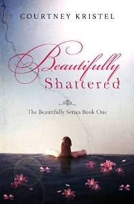 Beautifully Shattered