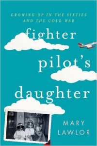 Fighter Pilot's Daughter